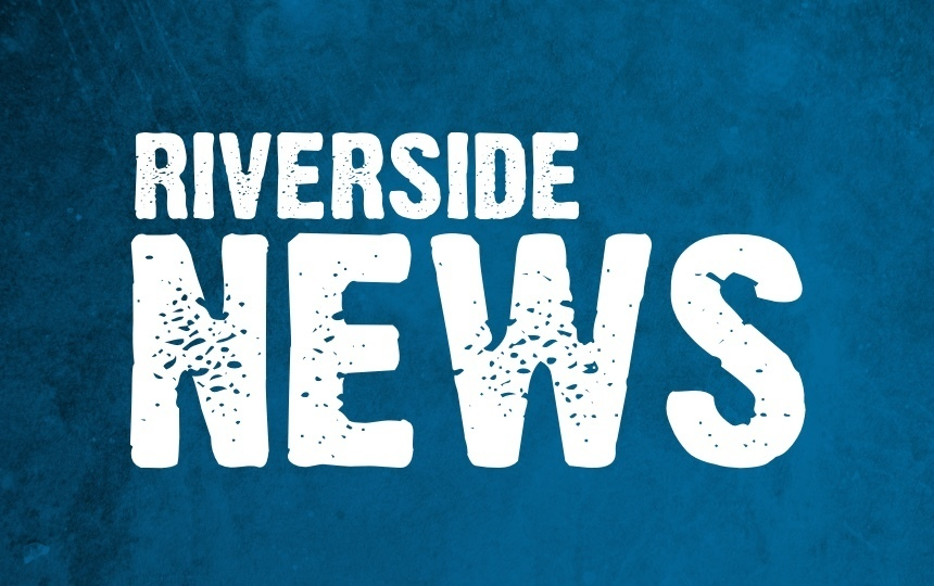April 4th Update for Riverside Families and Community